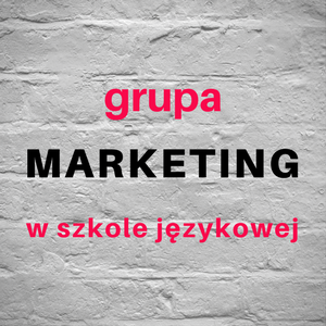 grupa marketing w szkole językowej